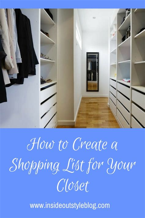 How To Shop Your Closet by How To Create A Shopping List For Your Closet Inside Out