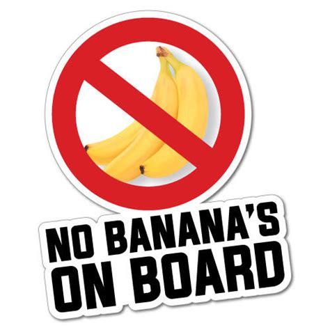 no bananas on the boat no bananas on board sticker decal 4x4 fishing 5275st ebay