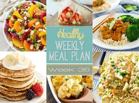 easy dishes for dinner healthy weekly meal plan 36 healthy easy