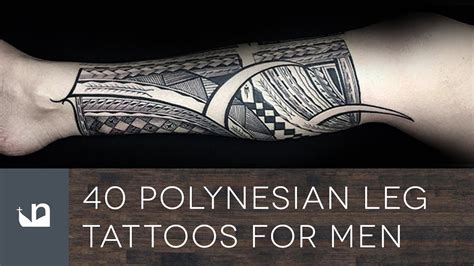 thigh tattoos for men gallery 40 polynesian leg tattoos for