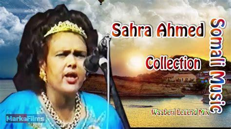 sahra ahmed jama somaliland legendary somali signer sahra ahmed jama dies