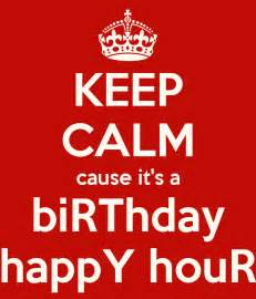 Christian Wall Stickers keep calm cause it s a birthday happy hour keep calm and
