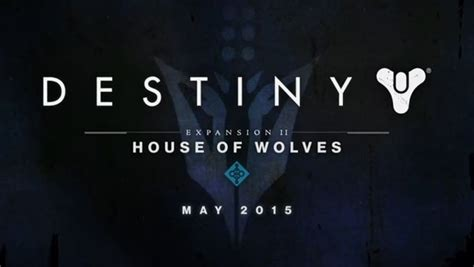 House Of Wolves Expansion by Destiny House Of Wolves Expansion Coming May 19 Gematsu