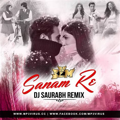 download sanam re remix dj chetas mp3 sanam re dj saurabh s remix
