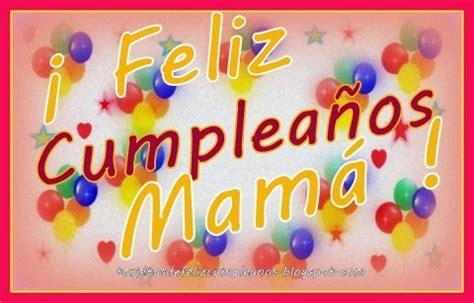 imagenes de feliz cumpleaños para mama feliz cumplea 209 os mami originales mensajes de cumplea 241 os