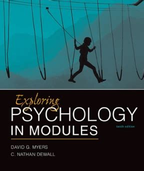 Psychology 10th Edition exploring psychology in modules 10th edition rent