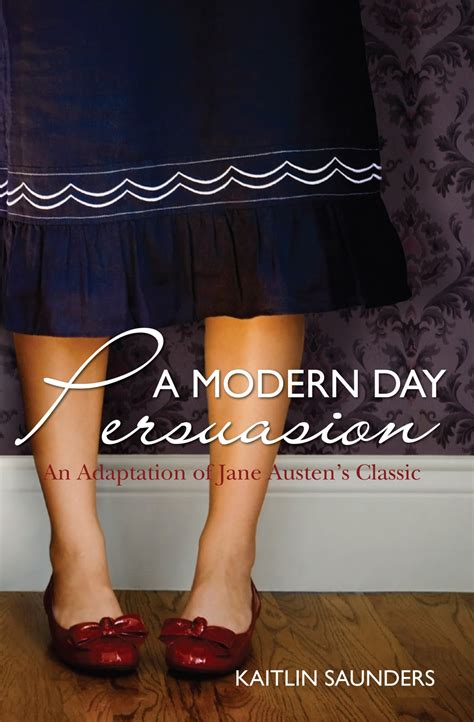 the a modern day retelling of books austen today kaitlin saunders talks about book