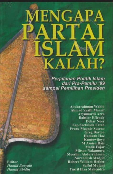 Undang Undang Partai Politik Buku Undang Undang B62 bukukita mengapa partai islam kalah toko buku