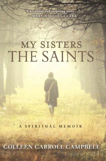 halfway a memoir books my the saints by colleen carroll cbell