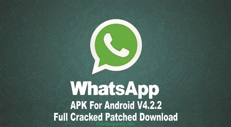 downlaod whatsapp apk whatsapp apk for android v4 2 2 cracked patched