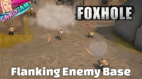 Is The Enemy On Base by Flanking The Enemy Base Foxhole Pre Alpha