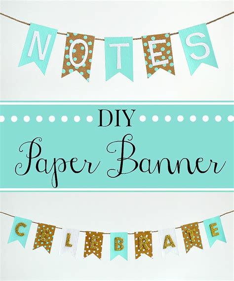 How To Make A Paper Banner - diy paper banner