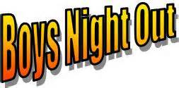 Boys night out friday march 14th lohr elementary