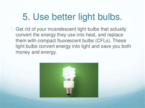 ppt 6 ways to go green at home and save money 8 ways to go green at home