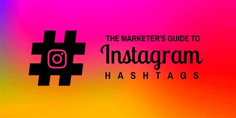 design instagram hashtags the marketer s guide to instagram hashtags