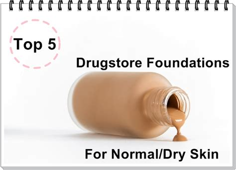 My Top 5 Foundations by Top 5 Drugstore Foundations For Normal Skin Sana S