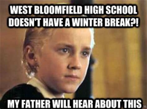 Winter Break Meme - west bloomfield high school doesn t have a winter break