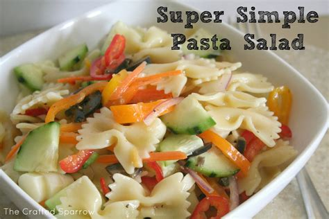 easy pasta salad super simple pasta salad the crafted sparrow