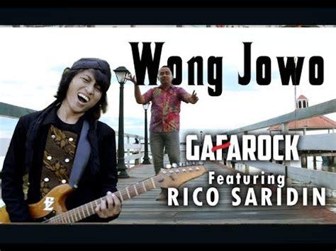 wong jowo wong jowo gafarock feat rico saridin official music