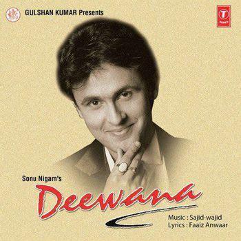 free mp3 download deewana album sonu nigam deewana 1999 sonu nigam listen to deewana songs