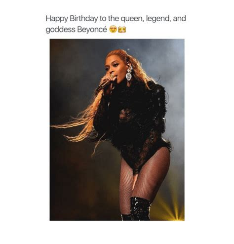 Beyonce Birthday Meme - happy birthday to the queen legend and goddess beyonc 233