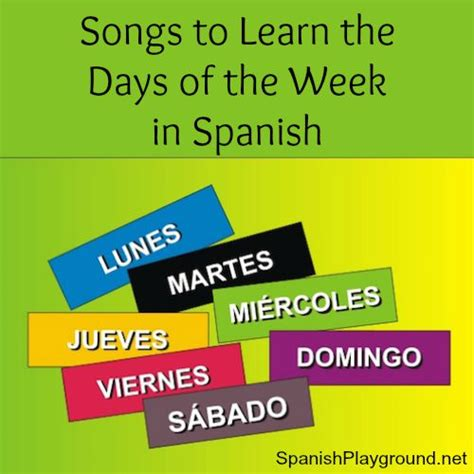 Songs to Learn the Days of the Week in Spanish   Spanish