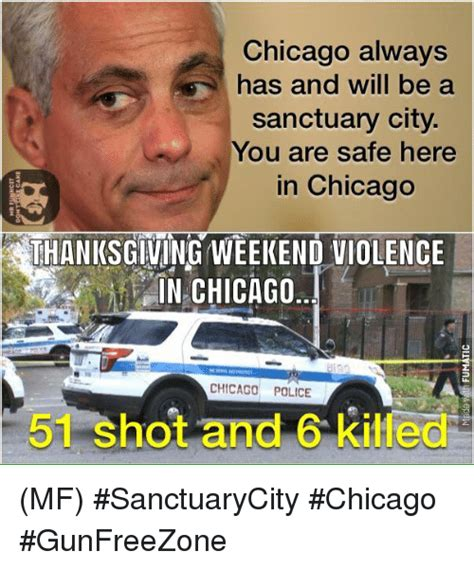 chicago always has and will be a sanctuary city you are