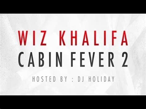 wiz cabin fever 2 wiz khalifa cabin fever 2 album www pixshark