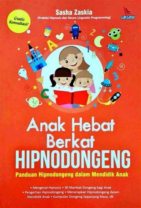 Buku Berkat Dan Kutuk 1 bukukita anak hebat berkat hipnodongeng