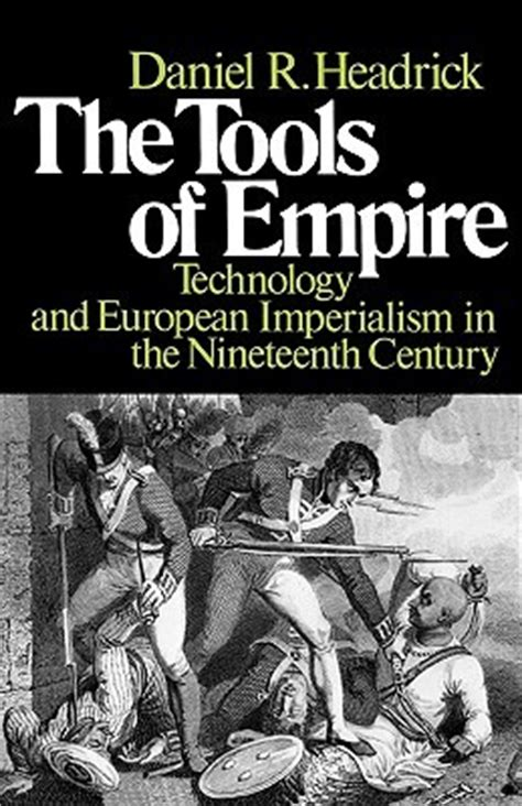 the tools of empire technology and european imperialism