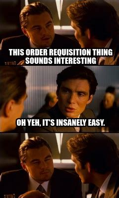 State Of The Union Meme - meme creator this order requisition thing sounds