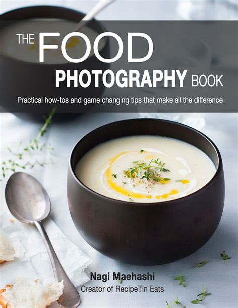 Cooking Light Address Change by The Food Photography Book Before After Recipetin Eats