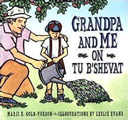 tu b shevat is coming books and me on tu b shevat marji gold vukson leslie
