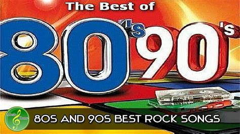 7 Best About Rock by Best Songs Of The 80s And 90s 80s And 90s Best Rock