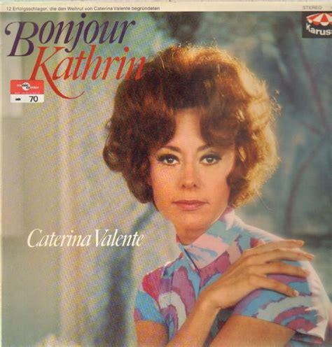 caterina valente vinyl caterina valente bonjour kathrin records lps vinyl and
