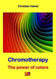 christian colors chromotherapy the power of colors ebook