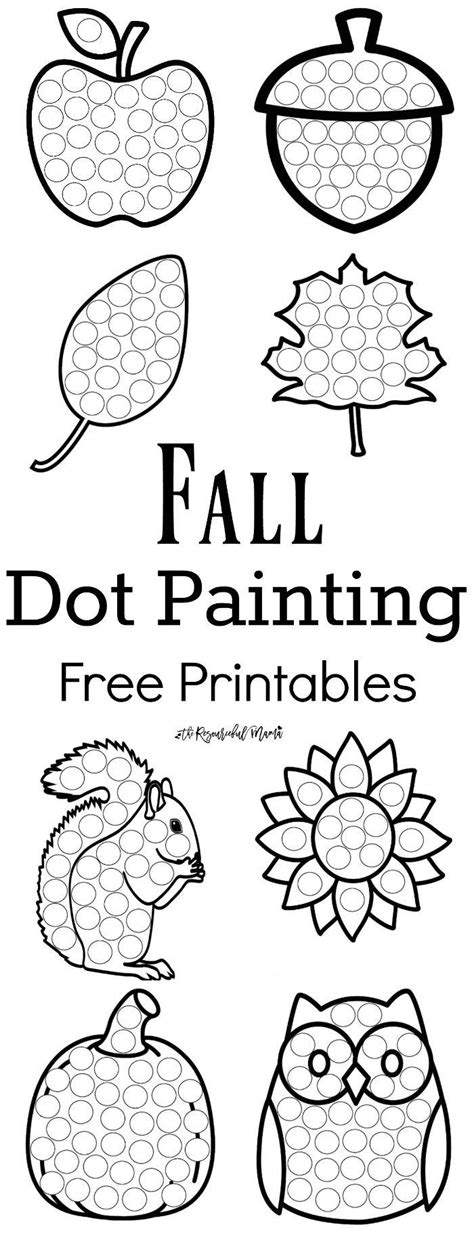 fall leaves printable activities fall dot painting free printables painting activities