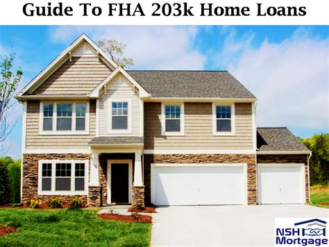 fha housing loans guide to fha 203k home loan nsh mortgage florida 2017