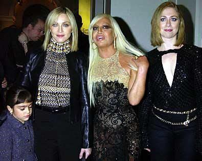 Donatella Versace Tells Clinton To Take by Madonna Donatella Versace Chelsea Clinton And Baby Lola