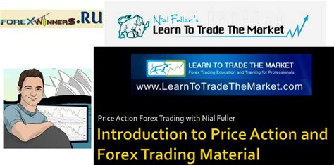nial fuller learntotradethemarket introduction  price action forex trading