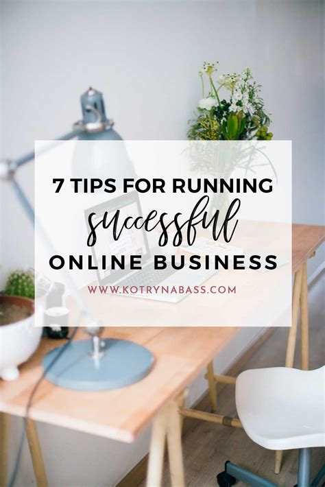 7 excellent tips for successful launch of your first home 7 tips for running a successful online business
