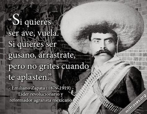 imagenes de la revolucion mexicana con frases frases emiliano zapata revolucion mexicana images