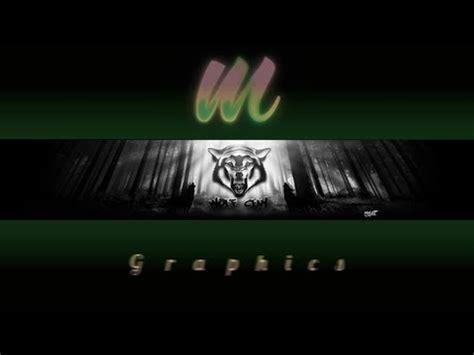 graphics design youtube banner mxlez graphics youtube banner design for wolf clan