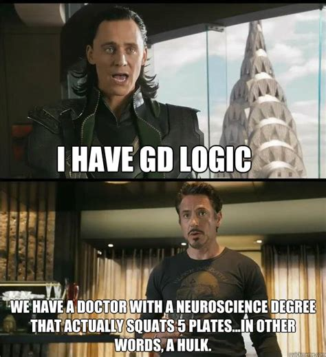 Neuroscience Meme - i have gd logic we have a doctor with a neuroscience