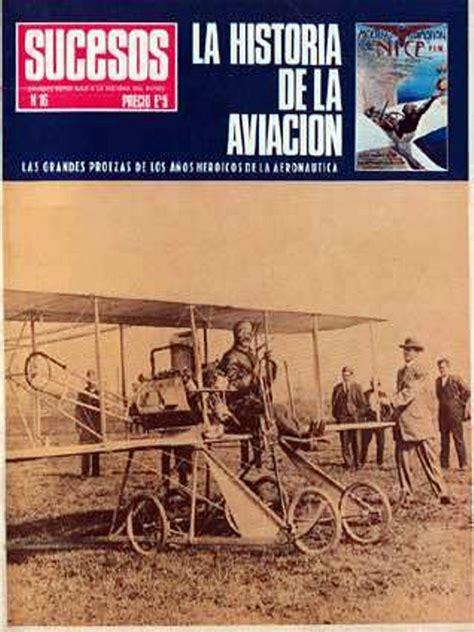 la historia de la aviacion revista sucesos