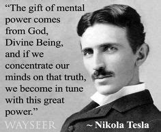 Was Nikola Tesla A Christian 1000 Images About Science Quotes On Science