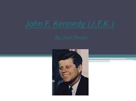 john f kennedy biography powerpoint john f kennedy