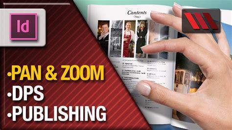 indesign tutorial for digital publishing adobe indesign digital publishing suite pan and zoom