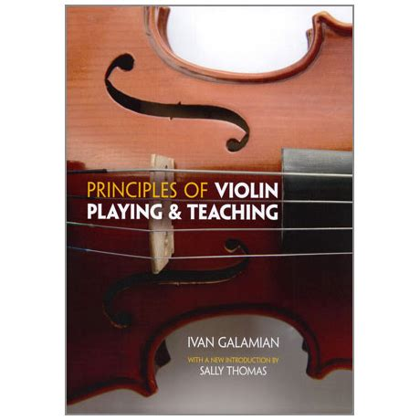 principles of violin and teaching dover books on books galamian i principles of violin and teaching
