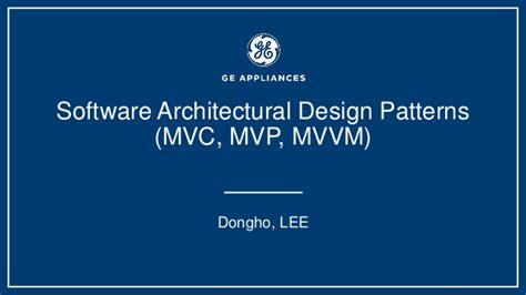 software design pattern mvc acrhitecture deisign pattern mvc mvp mvvm